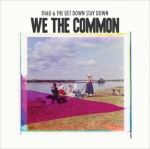 Thao-With-The-Get-Down-Stay-Down-We-The-Common-608x608-500x499