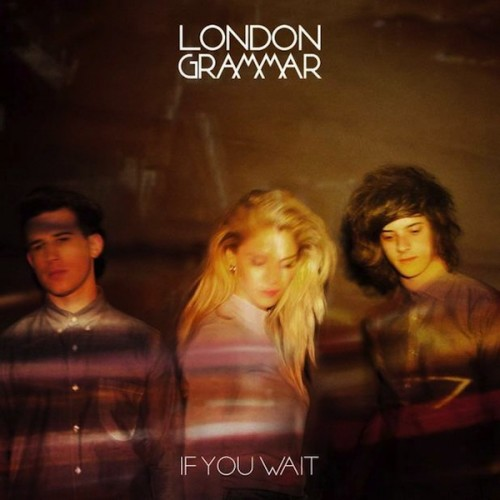 London-Grammar-If-You-Wait-500x500