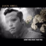 jason-isbell-something-more-than-free
