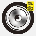 Mark Ronson Album Uptown Special