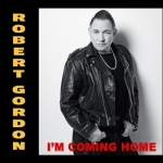 Robert-Gordon--Im-Coming-Home-album-cover