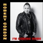 Robert-Gordon--Im-Coming-Home-album-cover